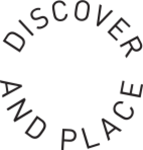 DISCOVER AND PLACE